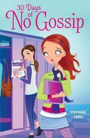 30 Days of No Gossip