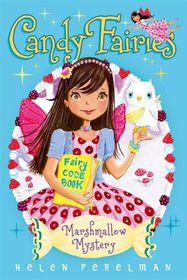 Candy Fairies 14 Marshmallow Mystery