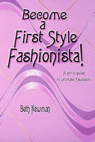 Become a First Style Fashionista!