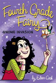 Fourth Grade Fairy Gnome Invasion