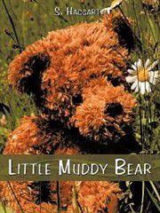 Little Muddy Bear