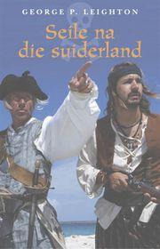 Seile Na Die Suiderland