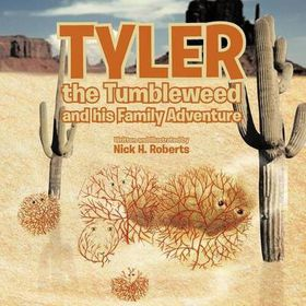 Tyler the Tumbleweed and His Family Adventure