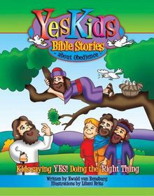 Yeskids Bible Stories About Obedience (English)