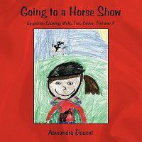 Going to a Horse Show: Equestrian Showing