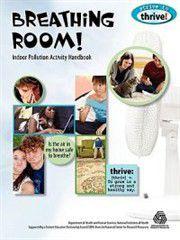 Breathing Room! Indoor Pollution Activity Handbook