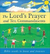 The Lord's Prayer and Ten Commandments