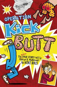 Operation Kick Butt. by Niki Daly