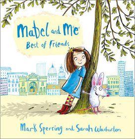 Mabel & Me Best Of Friends