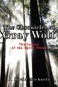 The Chronicles of Gray Wolf