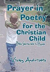 Prayer in Poetry for the Christian Child