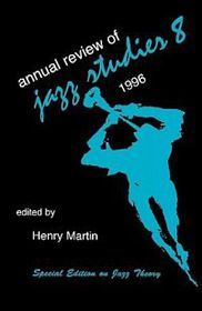 Annual Review of Jazz Studies 8: 1996