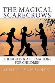 The Magical Scarecrows' Thoughts and Affirmations