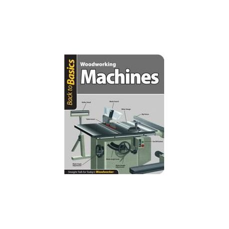 Woodworking Machines Straight Talk For Today S Woodworker Buy Online In South Africa Takealot Com