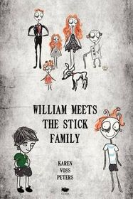 William Meets the Stick Family