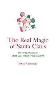The Real Magic of Santa Claus