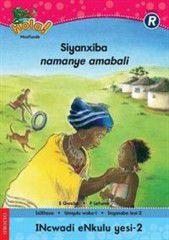 Hola! Masifunde Siyazithanda ezi zinto namanye amabali Grade R Big Book (Xhosa)