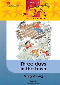 Three Days in the Bush