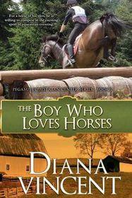 The Boy Who Loves Horses