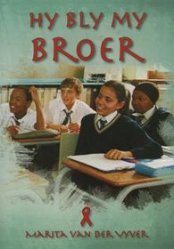 Hy Bly My Broer Graad 7 leesboek