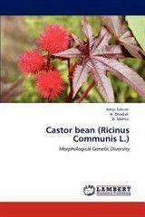 Castor Bean (Ricinus Communis L.)