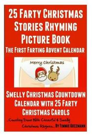 25 Smelly Christmas Stories: Rhyming Picture Book