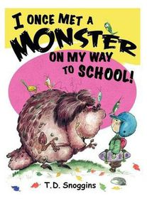 I Once Met a Monster on My Way to School!