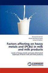 Factors Affecting on Heavy Metals and (PCBs) in Milk and Milk Products