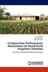 Comparative Performance Assessment of Small-Scale Irrigation Schemes