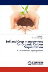 Soil and Crop Management for Organic Carbon Sequestration
