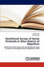 Nutritional Survey of Aonla Orchards in Sikar District of Rajasthan