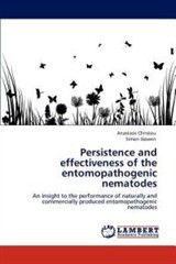 Persistence and Effectiveness of the Entomopathogenic Nematodes