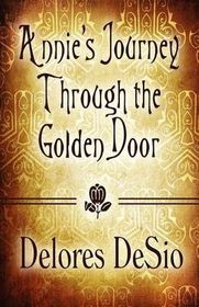 Annie's Journey Through the Golden Door