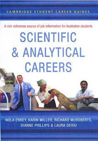 Cambridge Student Career Guides Scientific and Analytical Careers