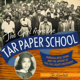 The Girl from the Tar Paper School