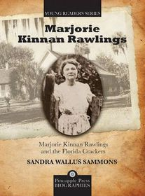 Marjorie Kinnan Rawlings and the Florida Crackers