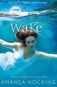 Wake. Amanda Hocking