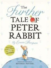 The Further Tale of Peter Rabbit [With CD (Audio)]