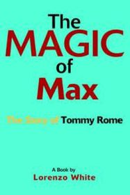 The Magic of Max