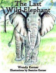 The Last Wild Elephant