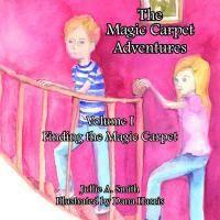 The Magic Carpet Adventures Volume I