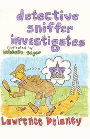 Detective Sniffer Investigates