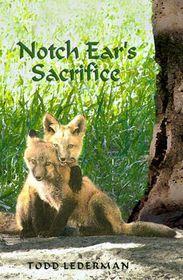 Notch Ear's Sacrifice