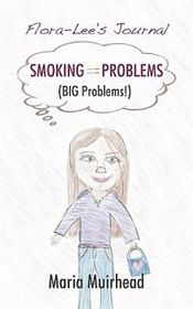 Smoking = Problems (Big Problems!)