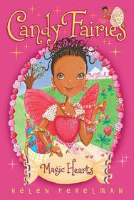 Candy Fairies Magic Hearts