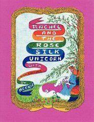 Rachel and the Rose Silk Unicorn
