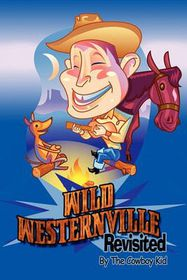 Wild Westernville Revisited