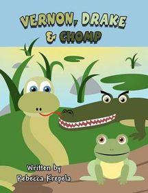 Vernon, Drake & Chomp
