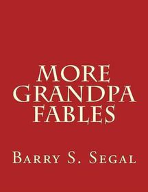 More Grandpa Fables