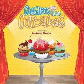 Children Are Like Cupcakes, 2nd Edition